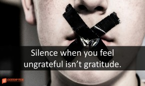 silence-when-you-feel-ungrateful-isnt-gratitude