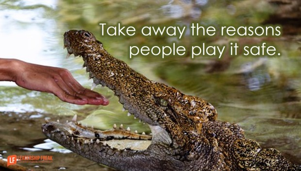 take-away-the-reasons-people-play-it-safe