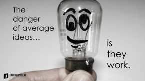the-danger-of-average-ideas-is-the-work