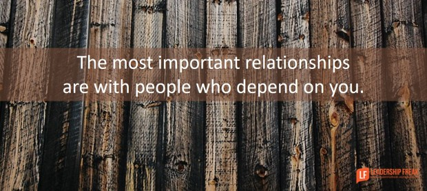 the-most-important-relationships-are-with-the-people-who-depend-on-you