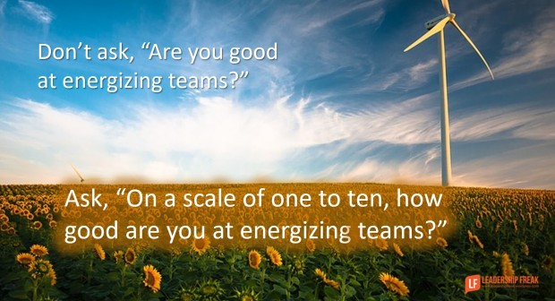 dont-ask-are-you-good-at-energizing-teams
