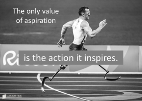 the-only-value-of-aspiration-is-the-action-it-inspires