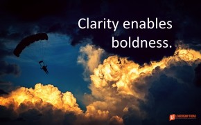 clarity-enables-boldness