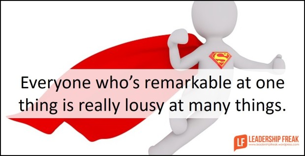 everyone-whos-remarkable-at-one-thing-is-really-lousy-at-many