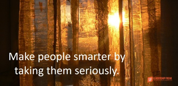 make-people-smarter-by-taking-them-seriously