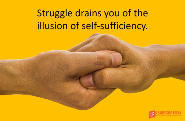 struggle-drains-you-of-the-illusion-of-self-sufficiency