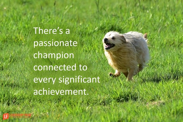 theres-a-passionate-champion-connected-to-every-significant-achievement