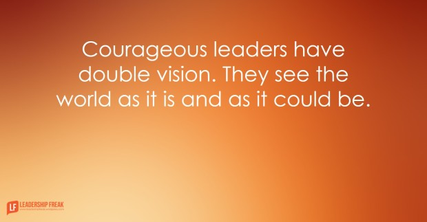 courageous-leaders-have-double-vision