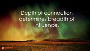 depth-of-connection-determines-breadth-of-influence