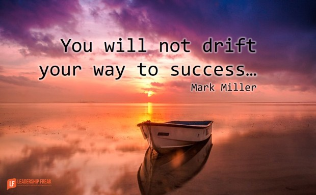 you-will-not-drift-your-way-to-success