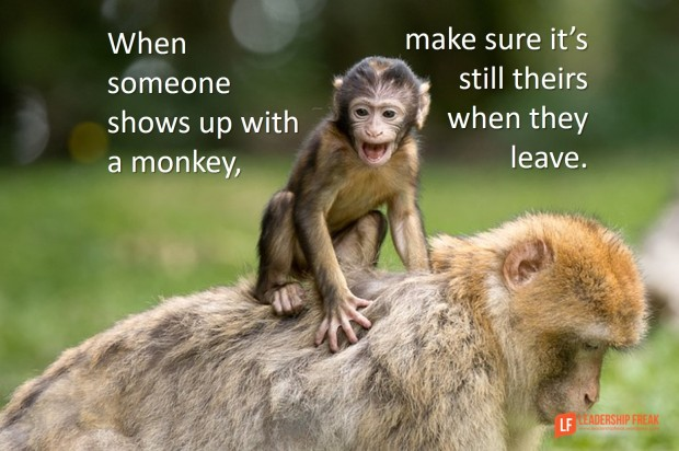when someone shows up with a monkey make sure it's still their when they leave