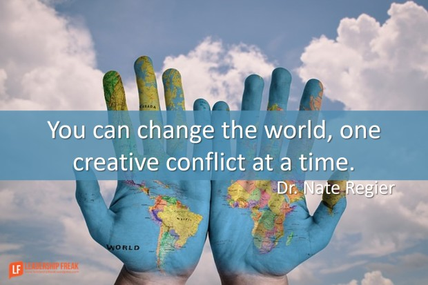 you can change the world one creative conflict at a time