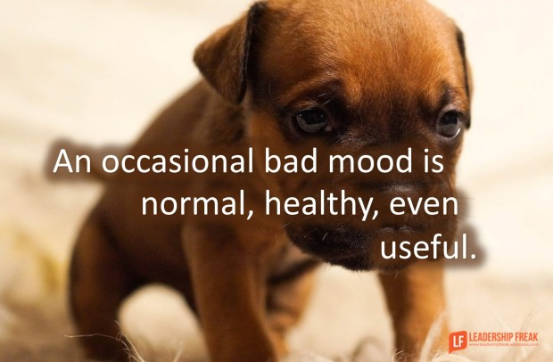 an occasional bad mood is normal healthy even useful