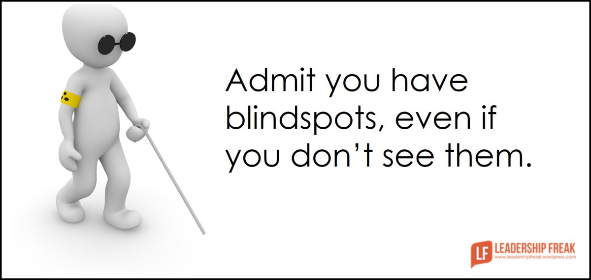 Questions That Make You Think >> Seven Steps to See and Solve Blindspots | Leadership Freak