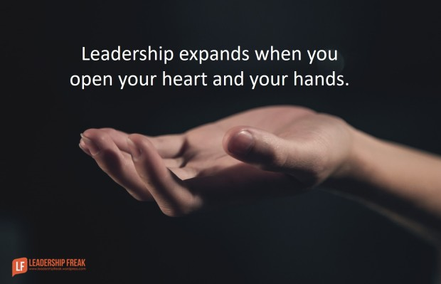 leadership expands when you open your heart and your hands