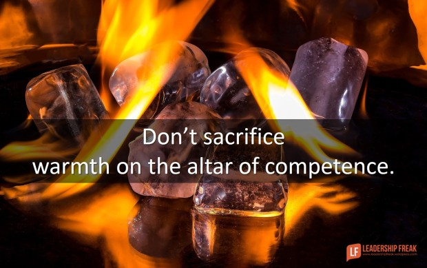 don't sacrifice warmth on the altar of competence