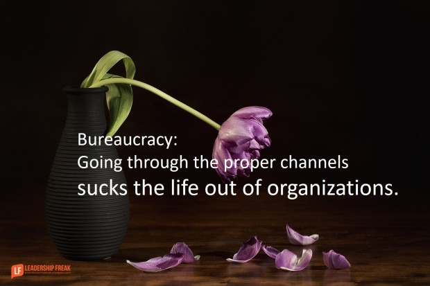 Going through the proper channels sucks the life out of organizations