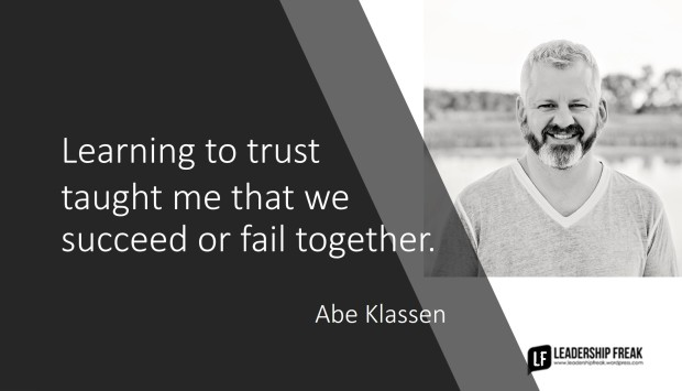 learning to trust - Abe Klassen quote