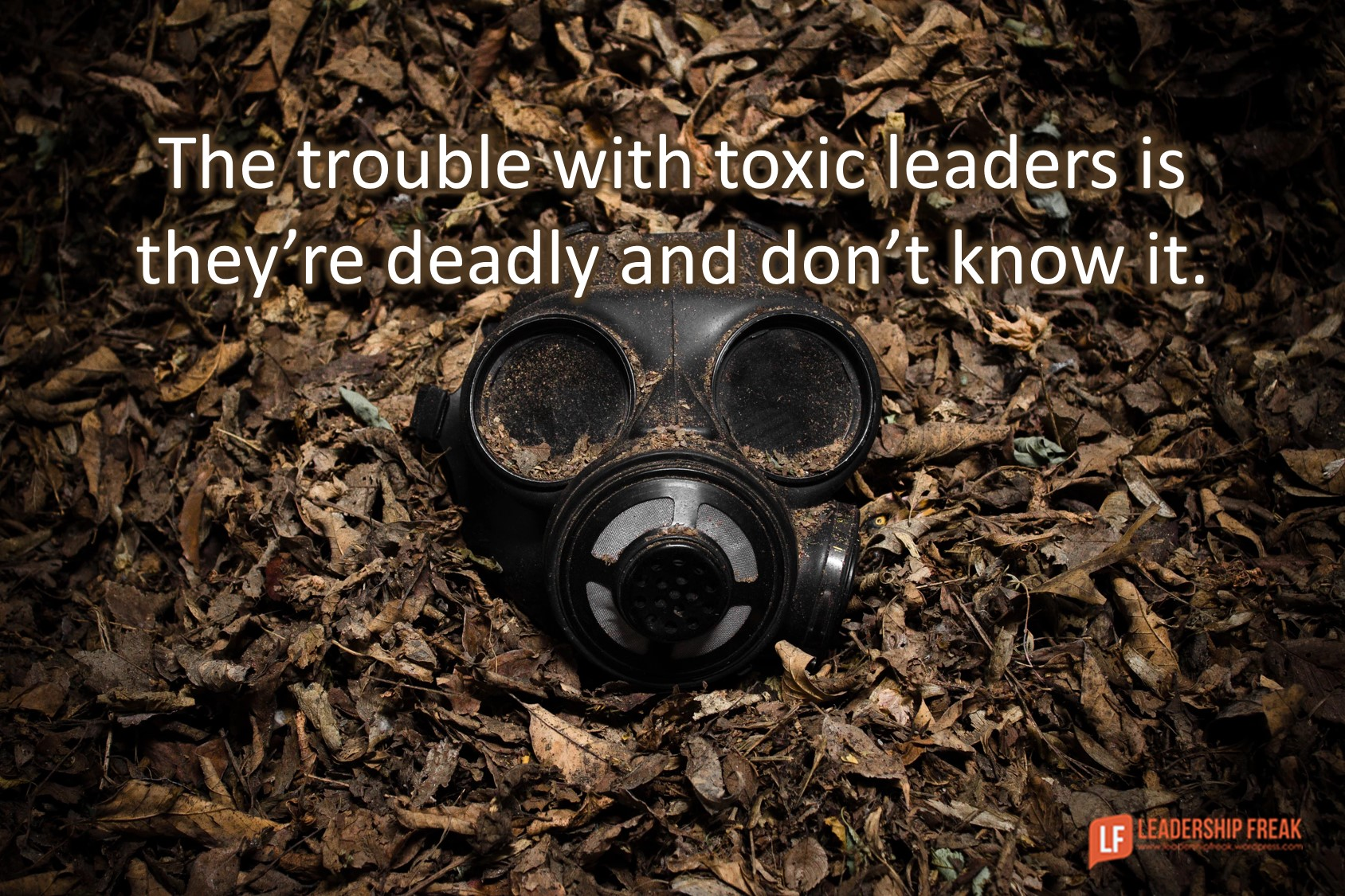 16 Signs You're a Toxic Leader