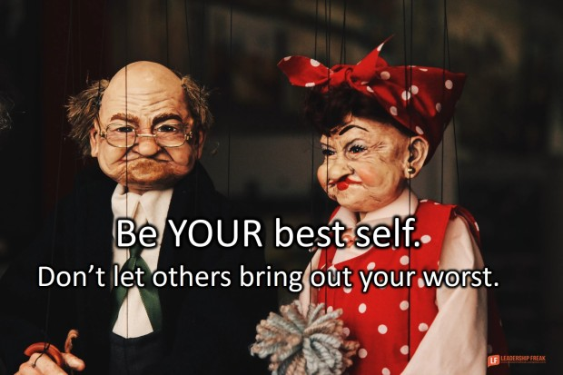 be your best self - don't let others bring out your worst