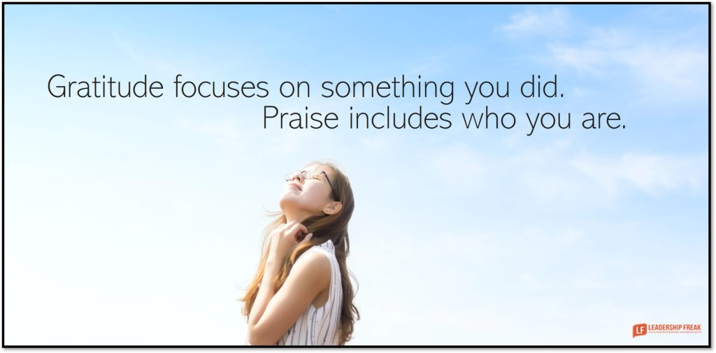 Smiling woman  Gratitude focuses on something you did. Praise includes who you are.