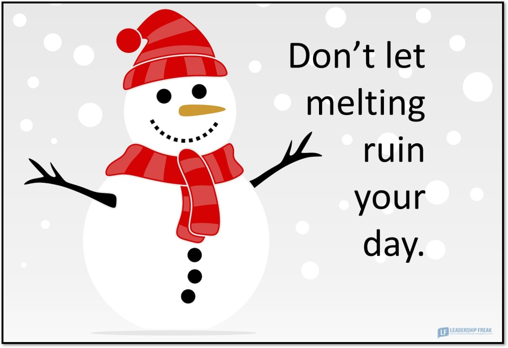 Frosty  Don't let melting ruin your day.