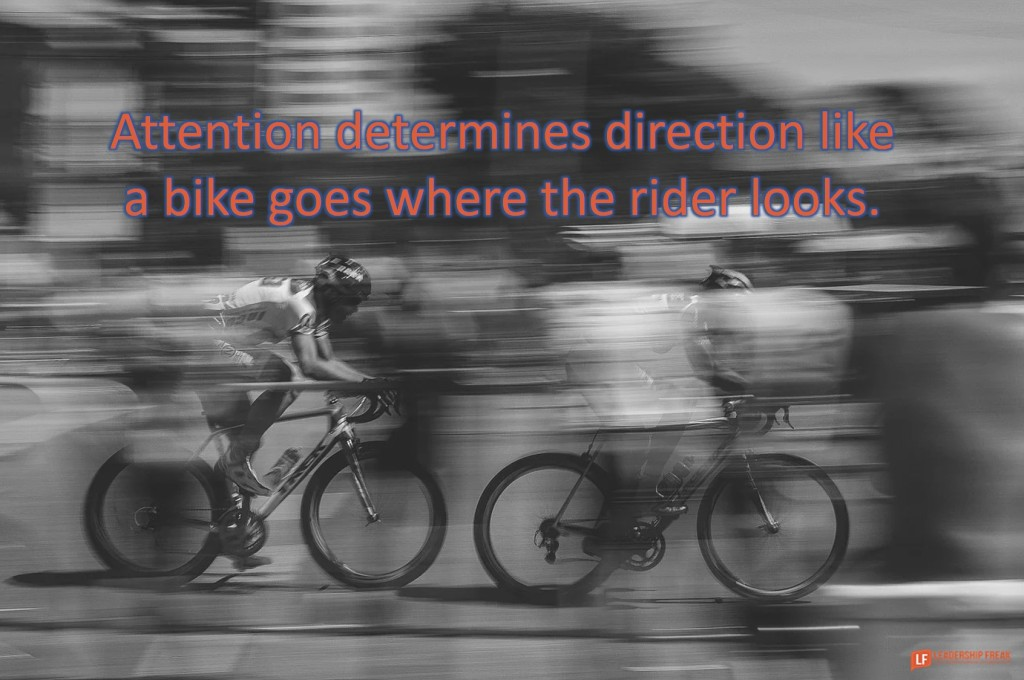 Bikes  Attention determines direction like a bike goes where the rider looks.