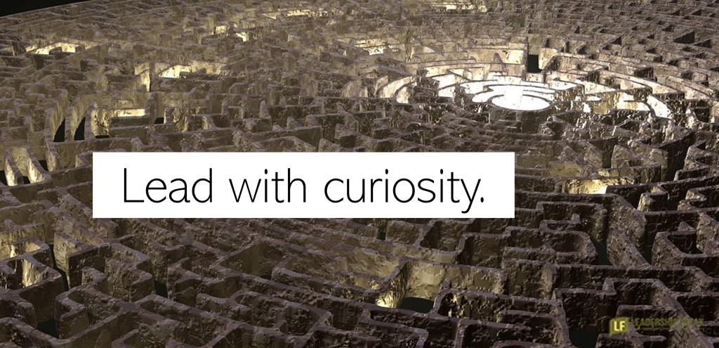 Maze with glowing center.  Lead with curiosity.