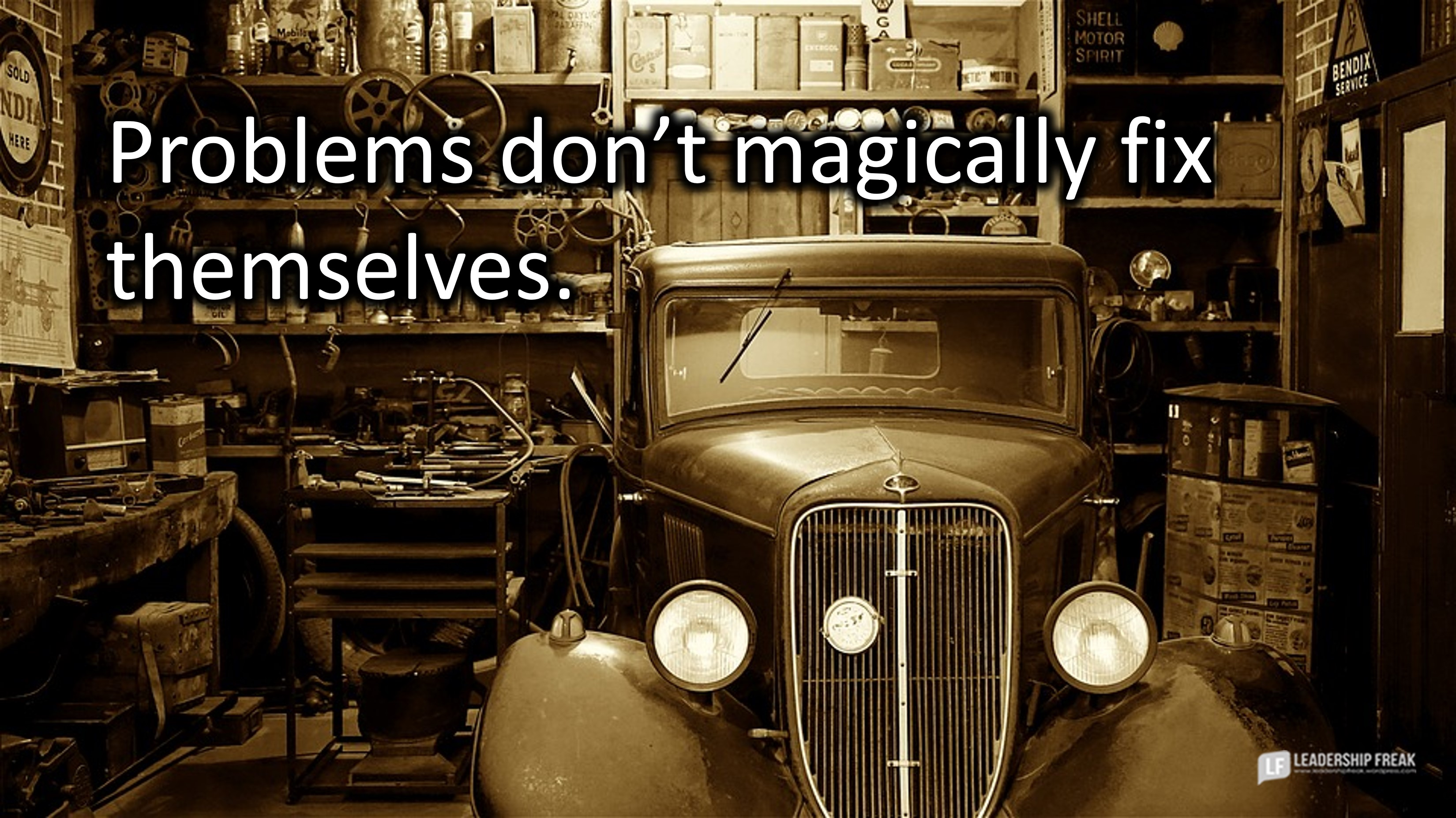 Old car in a garage.  Problems don't magically fix themselves.