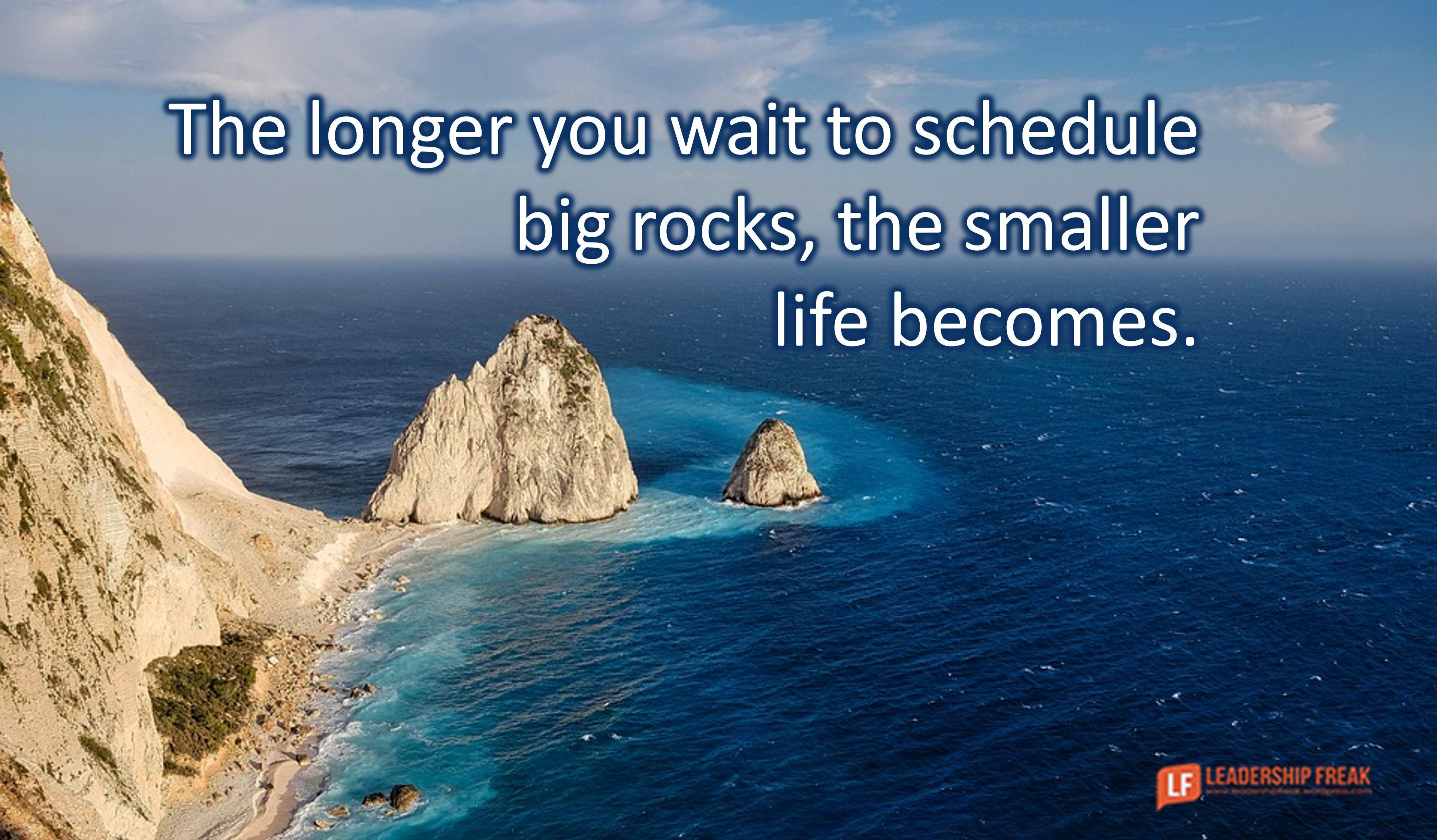 Put One Big Rock on Your Calendar