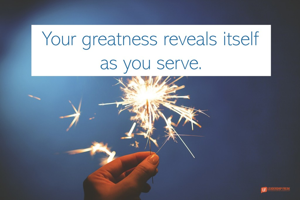 Image of a sparkler. Quote: Your greatness reveals itself as you serve.